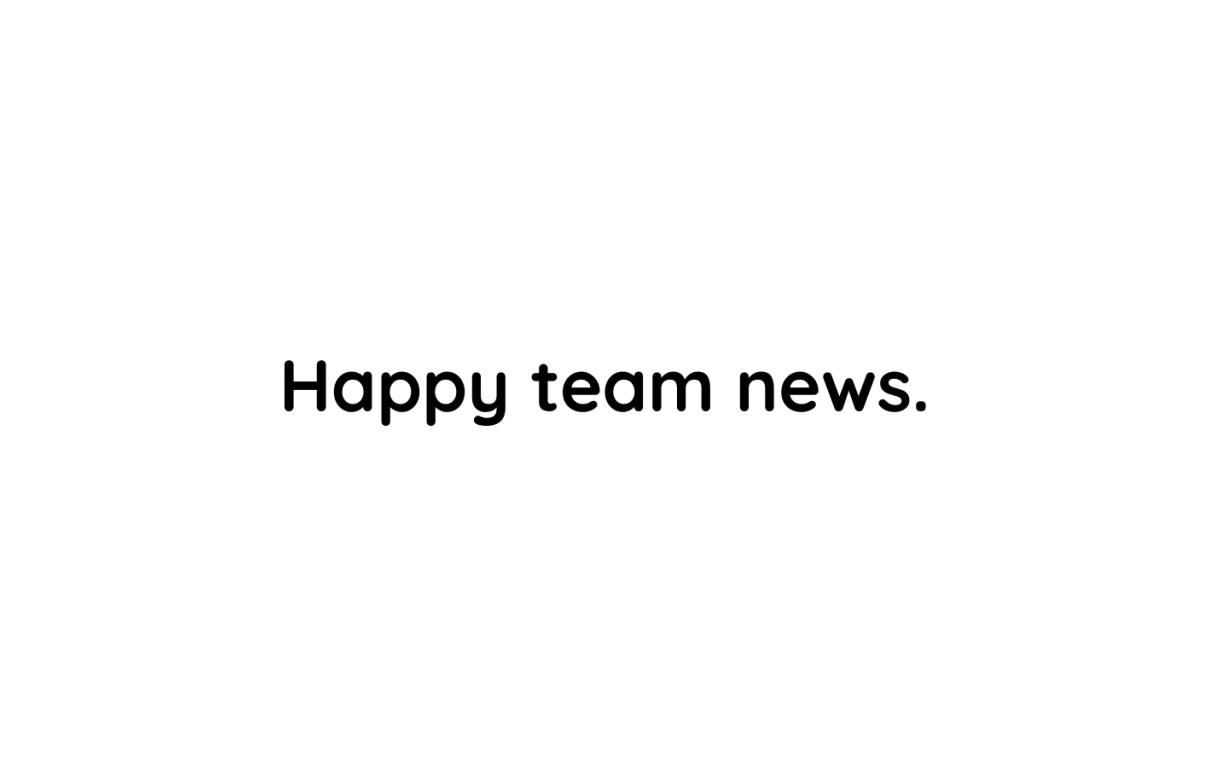 Happy team news
