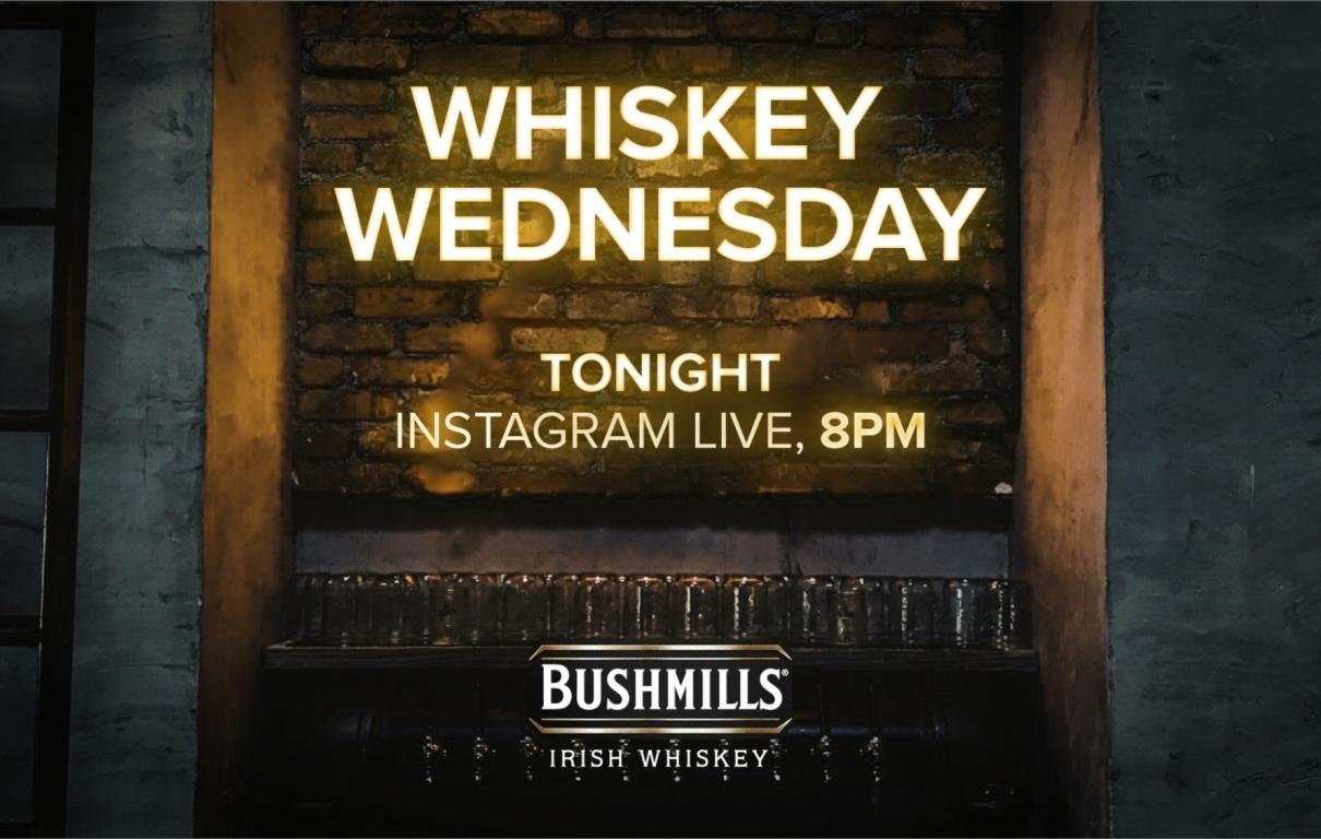Landscape Busmills Whiskey Wednesday Tonight 8pm