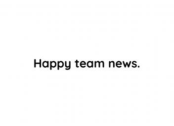 Happy team news!